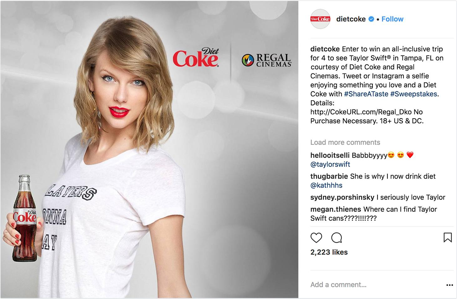 Celebrities like Taylor Swift advertise a wide range of products.